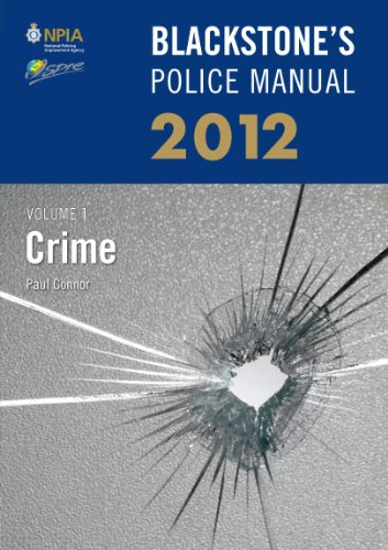 9780199696048: Blackstone's Police Manual Volume 1: Crime 2012 (Blackstone's Police Manuals)