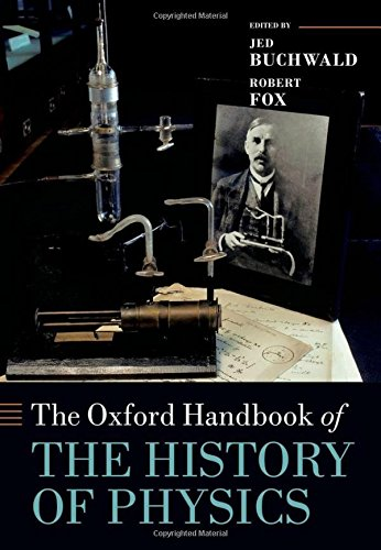 9780199696253: The Oxford Handbook of the History of Physics