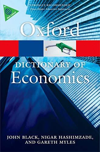 9780199696321: A Dictionary of Economics
