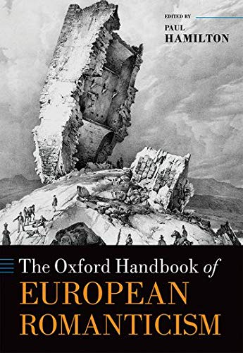 9780199696383: The Oxford Handbook of European Romanticism (Oxford Handbooks)