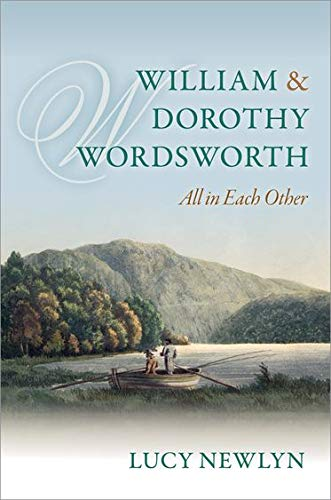 9780199696390: William and Dorothy Wordsworth: 'All in each other'
