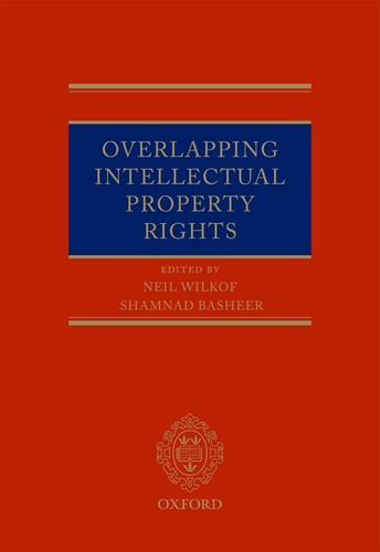 9780199696444: Overlapping Intellectual Property Rights