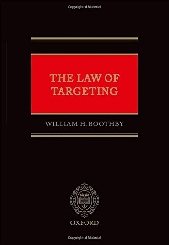 9780199696611: The Law of Targeting