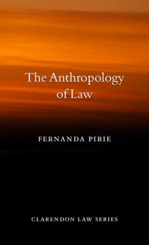 9780199696840: The Anthropology of Law