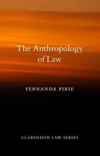 9780199696857: The Anthropology of Law