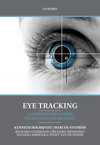 9780199697083: Eye Tracking: A comprehensive guide to methods and measures