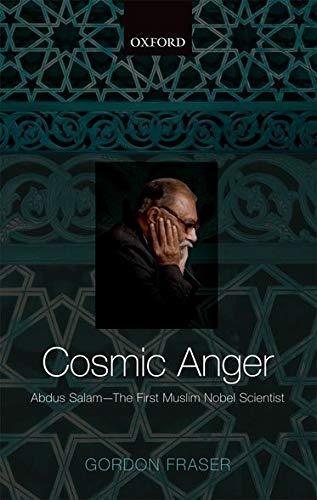 9780199697120: Cosmic Anger: Abdus Salam - The First Muslim Nobel Scientist
