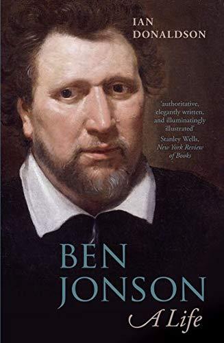 9780199697472: Ben Jonson: A Life