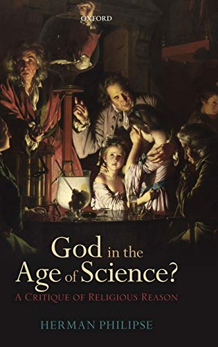 9780199697533: God in the Age of Science?: A Critique of Religious Reason