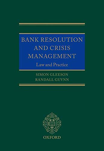 Bank Resolution and Crisis Management: Law and Practice: Simon Gleeson