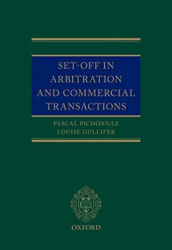 9780199698080: Set-Off in Arbitration and Commercial Transactions