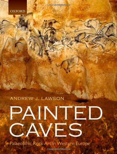 9780199698226: Painted Caves: Palaeolithic Rock Art in Western Europe