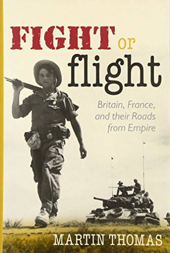 9780199698271: Fight or Flight: Britain, France, and the Roads from Empire