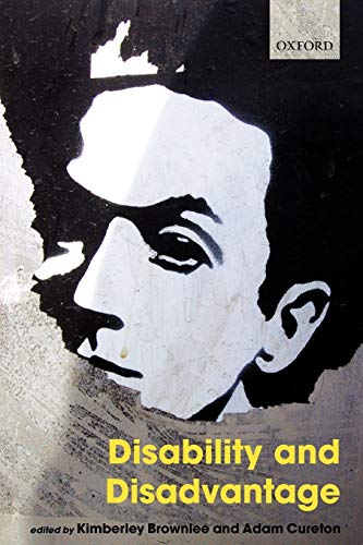 9780199698417: Disability and Disadvantage