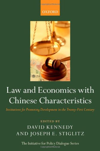 9780199698547: Law and Economics with Chinese Characteristics: Institutions for Promoting Development in the Twenty-First Century (Initiative for Policy Dialogue)