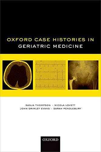 9780199699261: Oxford Case Histories in Geriatric Medicine