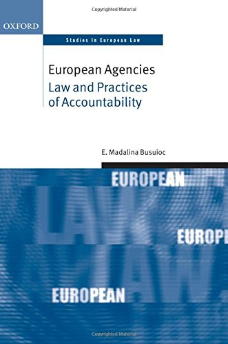 9780199699292: European Agencies: Law and Practices of Accountability