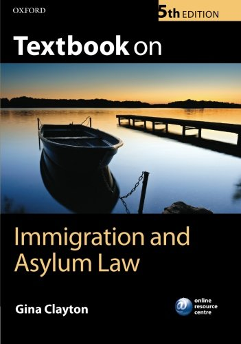 9780199699438: Textbook on Immigration and Asylum Law