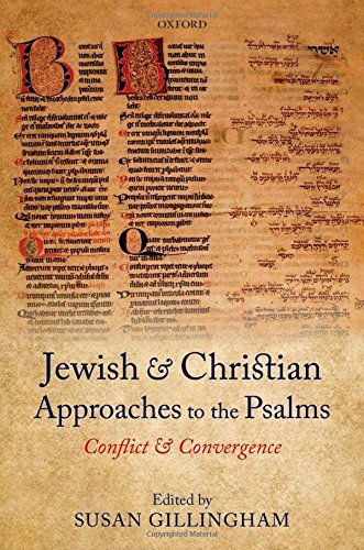 9780199699544: Jewish and Christian Approaches to the Psalms: Conflict and Convergence