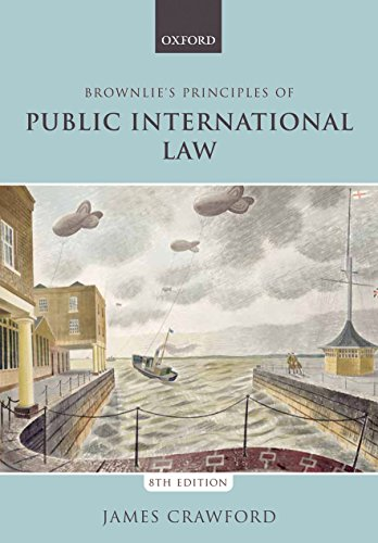 Brownlie's Principles of Public International Law (Eighth Edition)