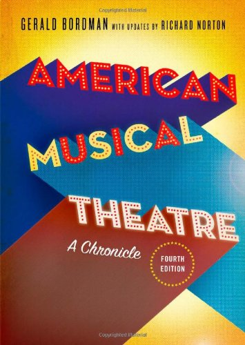 9780199729708: American Musical Theatre: A Chronicle