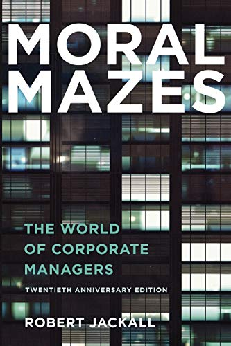 9780199729883: Moral Mazes: The World of Corporate Managers