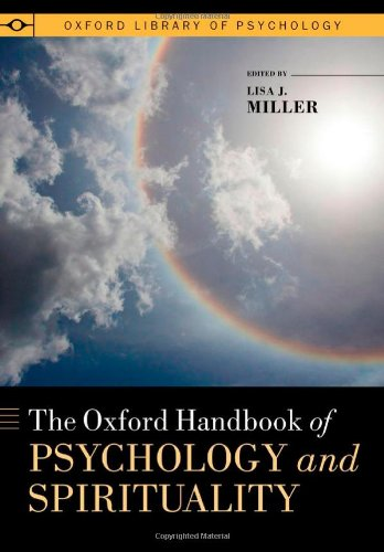 9780199729920: The Oxford Handbook of Psychology and Spirituality (Oxford Library of Psychology)