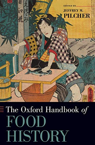 9780199729937: The Oxford Handbook of Food History