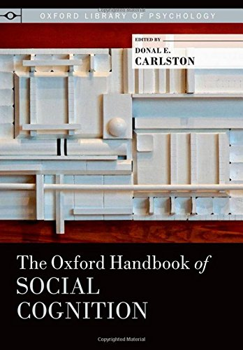 9780199730018: The Oxford Handbook of Social Cognition (Oxford Library of Psychology)