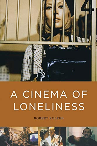 9780199730025: A Cinema of Loneliness (4th Edition)