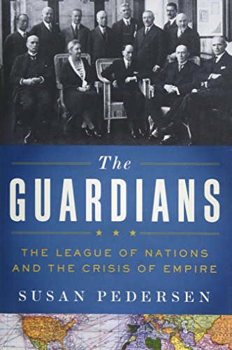 9780199730032: The Guardians: The League of Nations and the Crisis of Empire