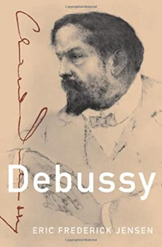 9780199730056: Debussy (Master Musicians Series)