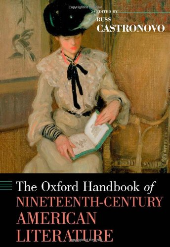 9780199730438: The Oxford Handbook of Nineteenth-Century American Literature (Oxford Handbooks of Literature)