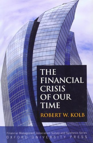 9780199730551: The Financial Crisis of Our Time (Financial Management Association Survey and Synthesis)