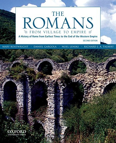 9780199730575: The Romans: From Village to Empire: A History of Rome from Earliest Times to the End of the Western Empire