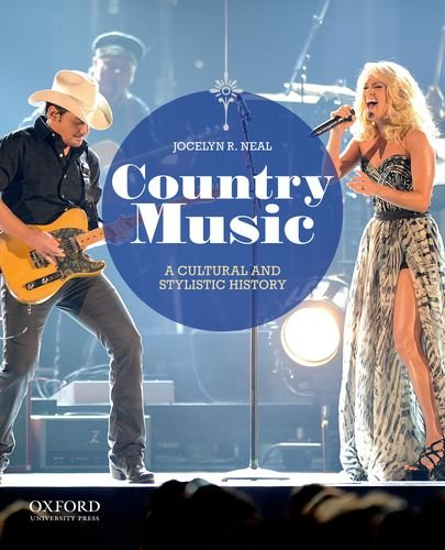 Country Music: A Cultural and Stylistic History: Jocelyn R. Neal