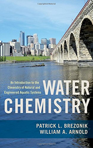 9780199730728: Water Chemistry: An Introduction to the Chemistry of Natural and Engineered Aquatic Systems
