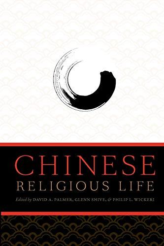 9780199731381: Chinese Religious Life