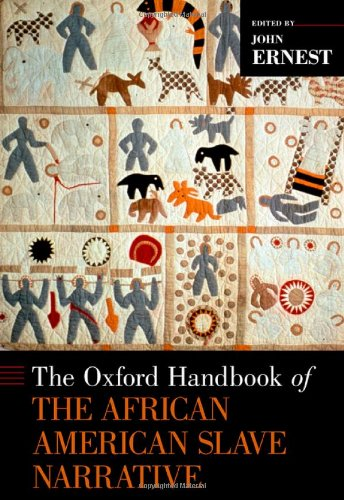 9780199731480: The Oxford Handbook of the African American Slave Narrative (Oxford Handbooks)