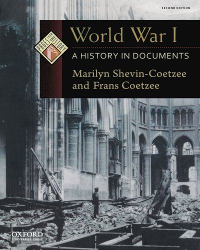 World War I: A History in Documents: Coetzee, Frans, Shevin-Coetzee,