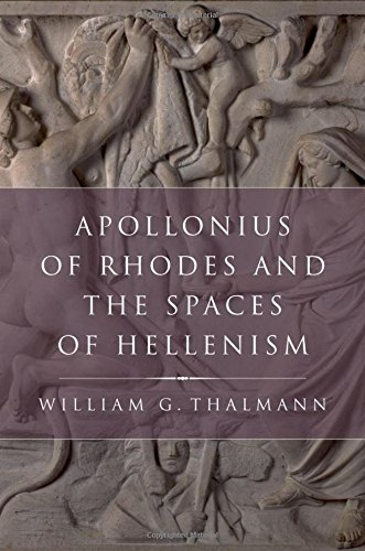 9780199731572: Apollonius of Rhodes and the Spaces of Hellenism (Classical Culture and Society)