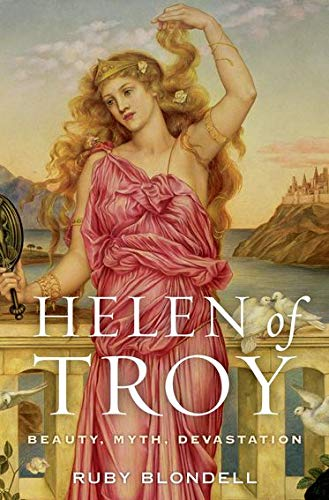 9780199731602: Helen of Troy: Beauty, Myth, Devastation