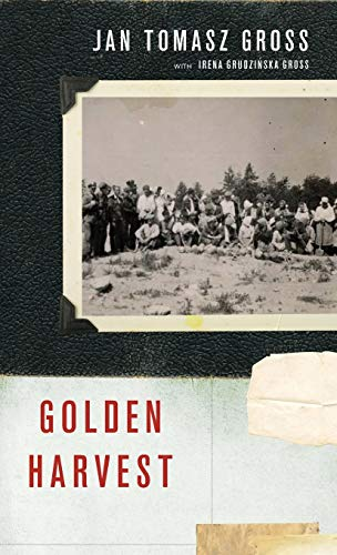 9780199731671: Golden Harvest: Events at the Periphery of the Holocaust