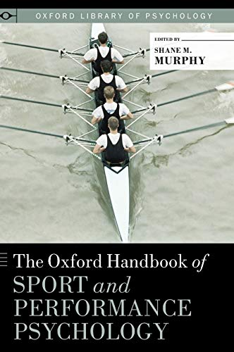 9780199731763: The Oxford Handbook of Sport and Performance Psychology (Oxford Library of Psychology)