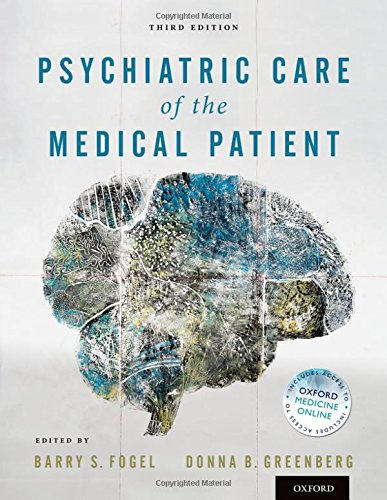 9780199731855: Psychiatric Care of the Medical Patient