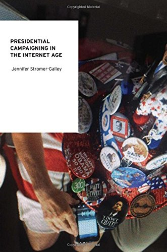 9780199731930: Presidential Campaigning in the Internet Age