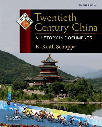 9780199732005: Twentieth Century China: A History in Documents (Pages from History)