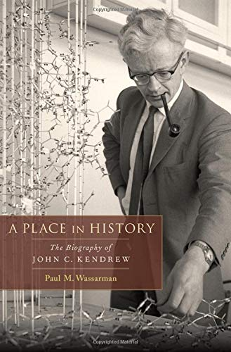9780199732043: A Place in History: The Biography of John C. Kendrew