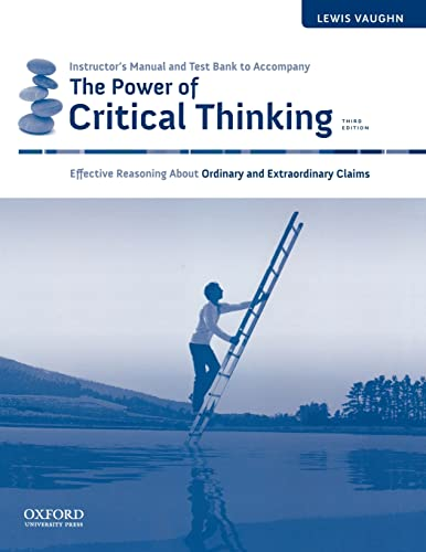 9780199732081: Instructor's Manual and Test Bank to Accompany The Power of Critical Thinking