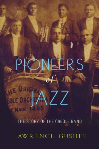 9780199732333: Pioneers of Jazz: The Story of the Creole Band